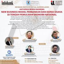 Antisipasi Resesi Ekonomi : New Business Model Perbankan dan Dunia Usaha di Tengah Pemulihan Ekonomi Nasional