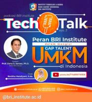 PODCAST TECHTALK : Peran BRI Institute Dalam Mengisi Gap Talent UMKM di Indonesia
