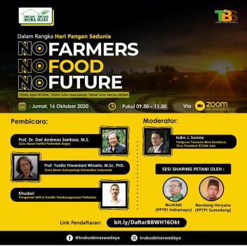 No Farmers, No Food, No Future!