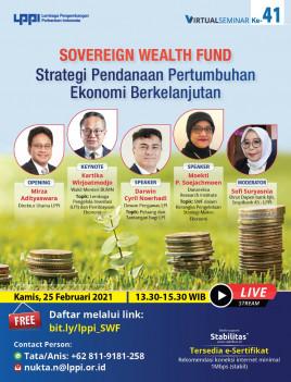SOVEREIGN WEALTH FUND : Strategi Pendanaan Pertumbuhan Ekonomi Berkelanjutan