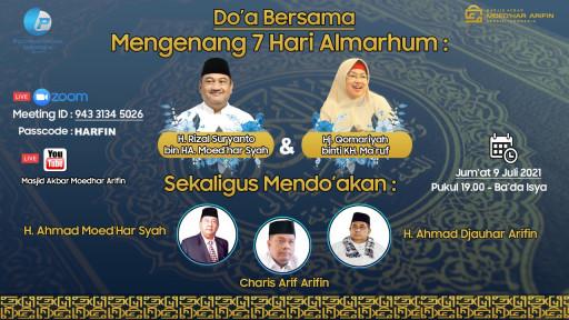 Doá Bersama Mengenang 7 Hari Wafat Alm. H. Rizal Suryanto dan Hj. Qomariyah