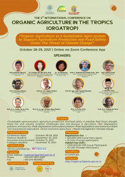 The 2nd International Conference on Organic Agriculture in The Tropics (ORGATROP)