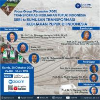 Webinar (FGD): Rumusan Transformasi Kebijakan Pupuk di Indonesia