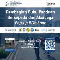 Pembagian Buku Panduan Bersepeda dan Aksi Jaga Pop-up Bike Line
